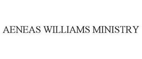 AENEAS WILLIAMS MINISTRY
