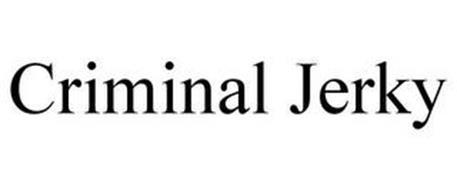 CRIMINAL JERKY
