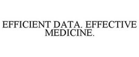 EFFICIENT DATA. EFFECTIVE MEDICINE.