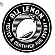 ALL LEMON TESTED & CERTIFIED FOR EXPORT
