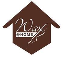 WAX @ HOME