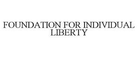 FOUNDATION FOR INDIVIDUAL LIBERTY