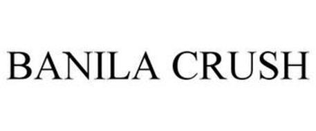 BANILA CRUSH