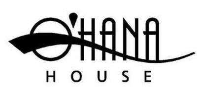 O'HANA HOUSE