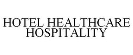 HOTEL HEALTHCARE HOSPITALITY
