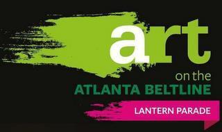 ART ON THE ATLANTA BELTLINE LANTERN PARADE