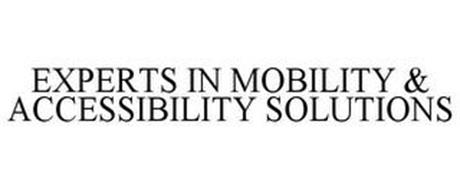 EXPERTS IN MOBILITY & ACCESSIBILITY SOLUTIONS
