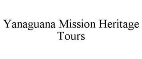 YANAGUANA MISSION HERITAGE TOURS