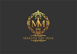 MTM MAKETH THE MAN