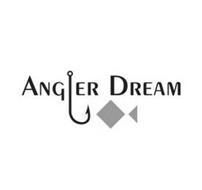 ANGLER DREAM