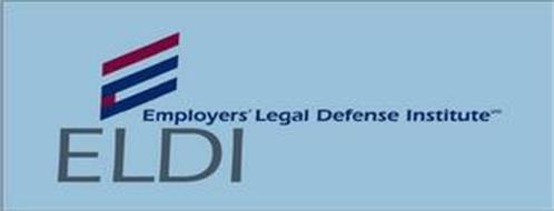 E EMPLOYERS' LEGAL DEFENSE INSTITUTE ELDI
