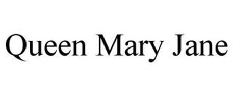 QUEEN MARY JANE