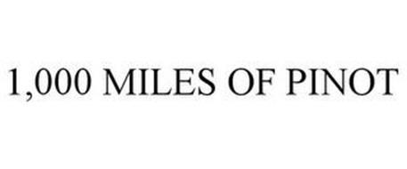 1,000 MILES OF PINOT