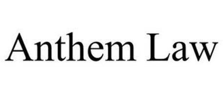 ANTHEM LAW