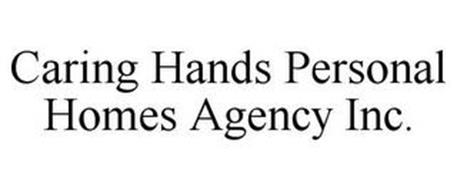 CARING HANDS PERSONAL HOMES AGENCY INC.