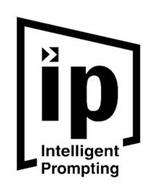 IP INTELLIGENT PROMPTING
