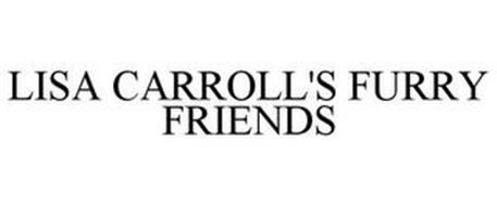 LISA CARROLL'S FURRY FRIENDS