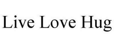 LIVE LOVE HUG