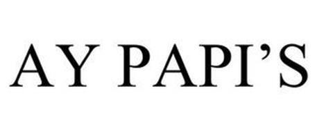 AY PAPI'S