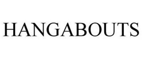 HANGABOUTS