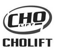 CHO LIFT CHOLIFT