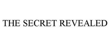 THE SECRET REVEALED