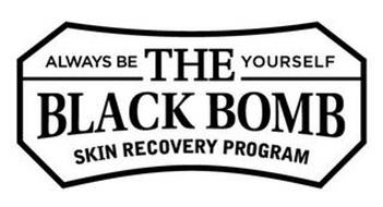 ALWAYS BE YOURSELF THE BLACK BOMB SKIN RECOVERY PROGRAM