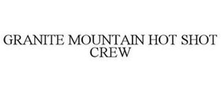GRANITE MOUNTAIN HOT SHOT CREW