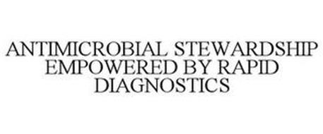 ANTIMICROBIAL STEWARDSHIP EMPOWERED BY RAPID DIAGNOSTICS
