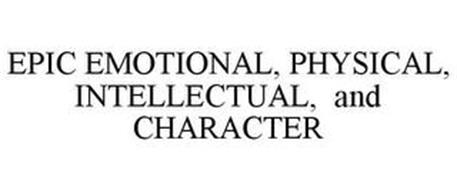 EPIC EMOTIONAL, PHYSICAL, INTELLECTUAL,AND CHARACTER