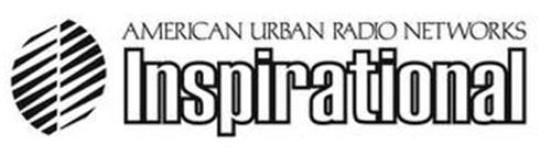 AMERICAN URBAN RADIO NETWORKS INSPIRATIONAL