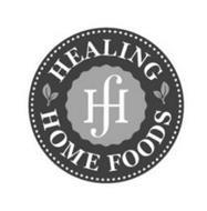 HF HEALING HOME FOODS