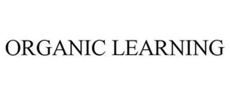 ORGANIC LEARNING