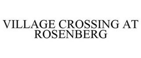 VILLAGE CROSSING AT ROSENBERG
