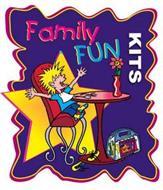 FAMILY FUN KITS