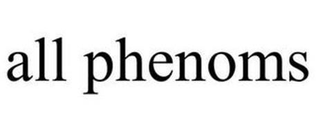 ALL PHENOMS