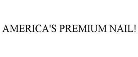 AMERICA'S PREMIUM NAIL!