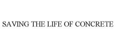 SAVING THE LIFE OF CONCRETE