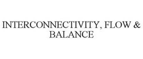 INTERCONNECTIVITY, FLOW & BALANCE