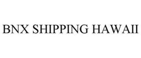 BNX SHIPPING HAWAII
