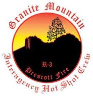 GRANITE MOUNTAIN INTERAGENCY HOT SHOT CREW R-3 PRESCOTT FIRE