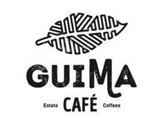 GUIMA CAFÉ ESTATE COFFEES