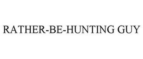 RATHER-BE-HUNTING GUY