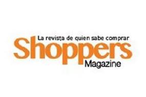 LA REVISTA DE QUIEN SABE COMPRAR SHOPPERS MAGAZINE