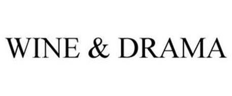 WINE & DRAMA