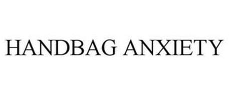 HANDBAG ANXIETY