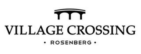 VILLAGE CROSSING · ROSENBERG ·