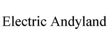 ELECTRIC ANDYLAND