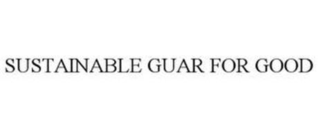 SUSTAINABLE GUAR FOR GOOD