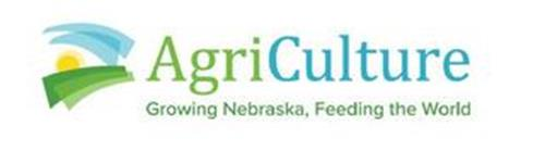 AGRICULTURE GROWING NEBRASKA, FEEDING THE WORLD
